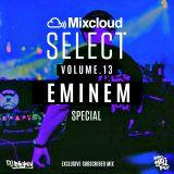 Mixcloud Select Volume.13 /// Eminem Special