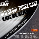 AN OLD SKOOL THURZ GABZ EXPERIENCE 2ND AUGUST 2018