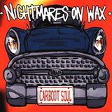 Classic Album Sundays: Nightmares on Wax – Carboot Soul // 28/07/2019