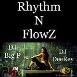 Rhythm N FlowZ Vol.1 mixed by DJ Big P & DJ DeeRey (Black/RnB/Reggeaton/Dancehall/Moombahton)