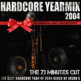 Hardcore Yearmix 2004 (the 73 minutes cut)