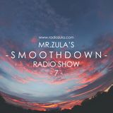 Mr. Zula's Smoothdown #7 - 14.02.13