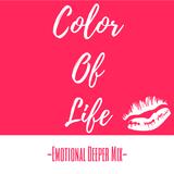 Color Of Life -Emotional Deeper Mix-