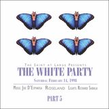 The Saint at Large White Party 1998 Part 5