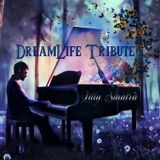 DreamLife Tribute by Lilly Sinatra