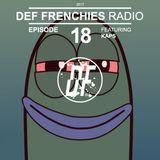 Def Frenchies Radio ep.18