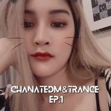 CHANATEDM&TRANCE
