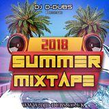 Dj D-Dubs Summer Mixtape 2018 (Current Hip-Hop, R&B, Afrobeats, AfroBashment, AfroSwing)