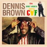 DENNIS EMMANUEL BROWN on Irie Vibes with GWF 4th November 2012