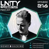 Unity Brothers Podcast #216 [GUEST MIX BY HENRY HACKING]