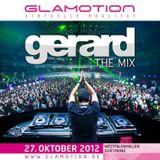 Gerard - The Mix - Glamotion 2012