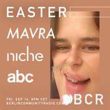 EASTER - Berlin Community Radio 021 - Mavra Special Pt 2