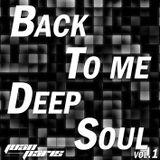 Back to me Deep Soul vol.1 (Juan Paris Live Set)