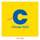 DJ Step Presents The #ChicagoStyleMix