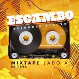 Escambo - Episódio piloto 03-09-2016 LADO A - DJ TUTA