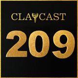CLAPCAST #209