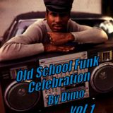 Old School Funk Celebration Vol 1-'''This Is How We Do It! Mix '''Download Link Below .