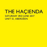 This Is Graeme Park: FAC51 The Haçienda @ Unit 51 Aberdeen 03JUN17 Live DJ Set
