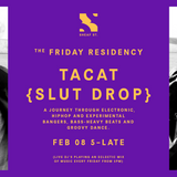 The Friday Residency Live - Tacat - 19/02/19