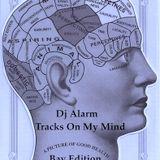 Tracks On My Mind Bay Area Edition