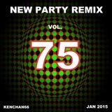NEW PARTY REMIX VOL.75