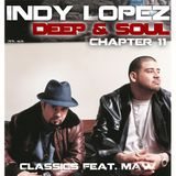 Deep & Soul with Indy Lopez Ep 11 (MastersAtWork Classics)