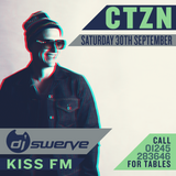 Exclusive DJ Swerve (Kiss FM) CTZN Mix