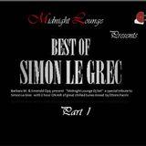 Midnight Lounge DJ Set ..The Best of Simon Le Grec -part 1