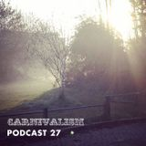 Carnivalism Podcast No.27 (April 2014) – Dom's Spring Has Sprung Mix