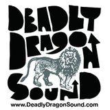 Pt.1 Deadly Dragon ft Scratch Famous, Screechy Dan, JonnyGo Figure + Steve Rice + Apha Pup + Fidel
