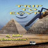 dj Ahau - TRIP TO EGYPT