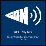 Uk Funky Mix Live on the 'Welfare Clinic'