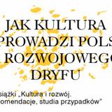 """Premiera książki """"Kultura i rozwój. Analizy, rekomendacje, studia przypadków"""""""