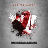 Des McMahon's Autumn 2016 Mix