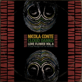 Nicola Conte & Cloud Danko - LOVE FLOWER VOL. 8