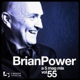 Brian Power - A 5 Mag Mix #55