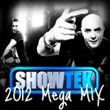 Showtek - 2012 Mega Mix
