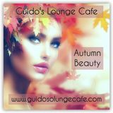 Guido's Lounge Cafe Broadcast 0247 Autumn Beauty (20161125)