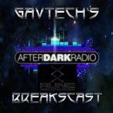 GavTechs BreaksCast on AfterDark Radio 17-06-17 Rune Special