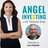 AI021 How to Growth Hack Startup Investing with Ivan Railkin