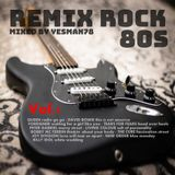 REMIX ROCK vol.1 80s  (Queen,David Bowie,Foreigner,Tears For Fears,Peter Gabriel,Living Colour,...)