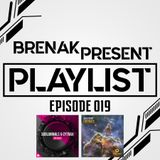 Brenak - PlayList 019 (10-08-2018) (Subliminals & Cytrax - Speaker) (Alex Trust - Cosmos)