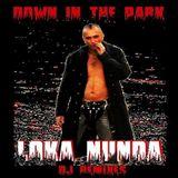Down In The Park. Dirty Trance Mix . Loka Nunda