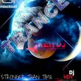 SPECIAL EDITION'S STRONGER THAN TIME-KEN'DJ PROMUSIC ( ID PRO DJ KEN )