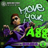 ► MOVE YOUR A$$ #o4 ◀ mixtape by DJ AS