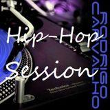Hip-Hop Session by Dj Rodrigo Carvalho