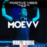 Positive Vibes Radio Show / 018 - Moevv Guestmix Session