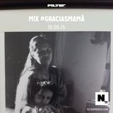 Nómada 10.05.2015: Mix #GraciasMamá