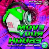 ► MOVE YOUR HOUSE #o2 ◀︎ mix by Richard Hercé