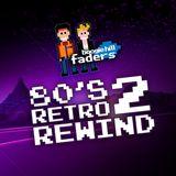 Boogie Hill Faders - 80s Retro Rewind (Volume 2)